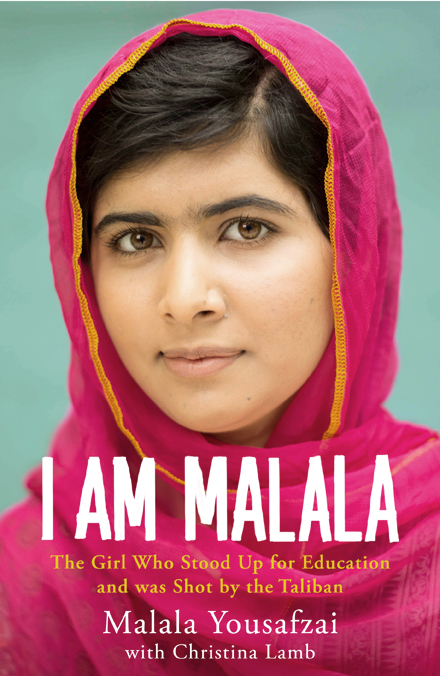 I Am Malala - Malala Yousafzai