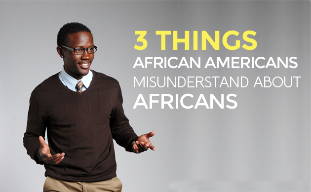 3 Things African Americans Misunderstand About Africans