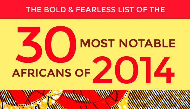 30 Most Notable Africans of 2014